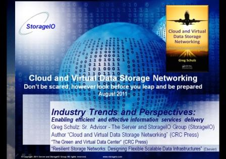 Link to Cloud and Virtual Data Storage Networking preso